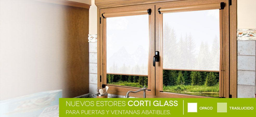 Estores enrollables Corti Glass un producto ideal para