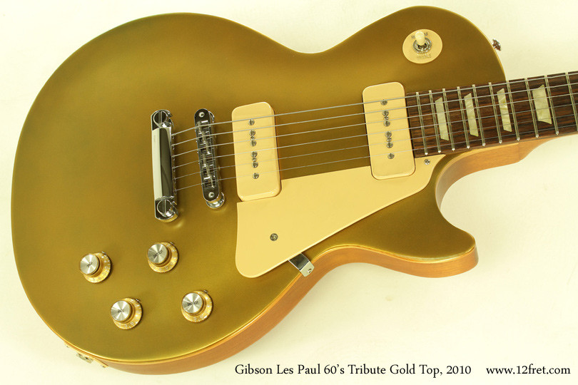 Gibson Les Paul Gold top Impresionante 2010 Gibson Les Paul 60s Tribute Gold top sold Of 45  Innovador Gibson Les Paul Gold top